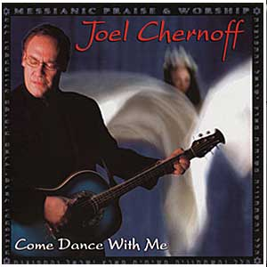 Come Dance With Me (CD) (Joel Chernoff)
