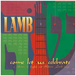 Come Let Us Celebrate (CD) (LAMB)